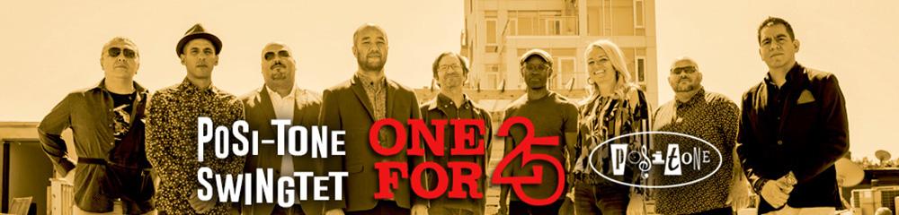 Posi-Tone Quintet - One For 25